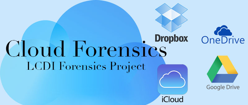 cloud forensics LCDI project Dropbox, OneDrive, iCloud, and Google Drive logos